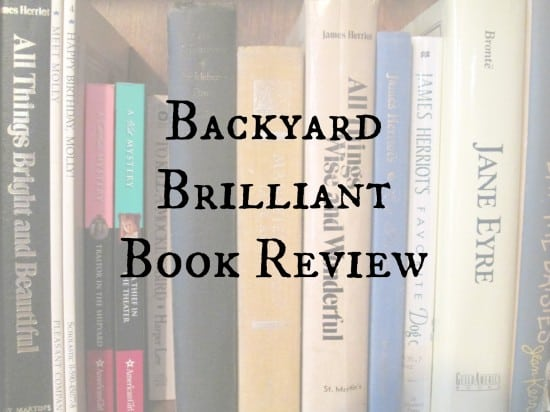 Backyard Brilliant Book Review