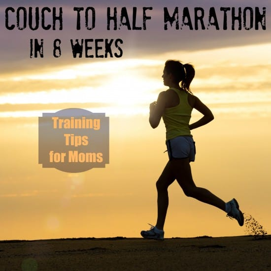 Couch to Half Marathon in Eight Weeks: Training Tips Just for Moms