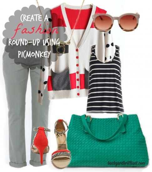Create a Fashion Round-Up Using PicMonkey!