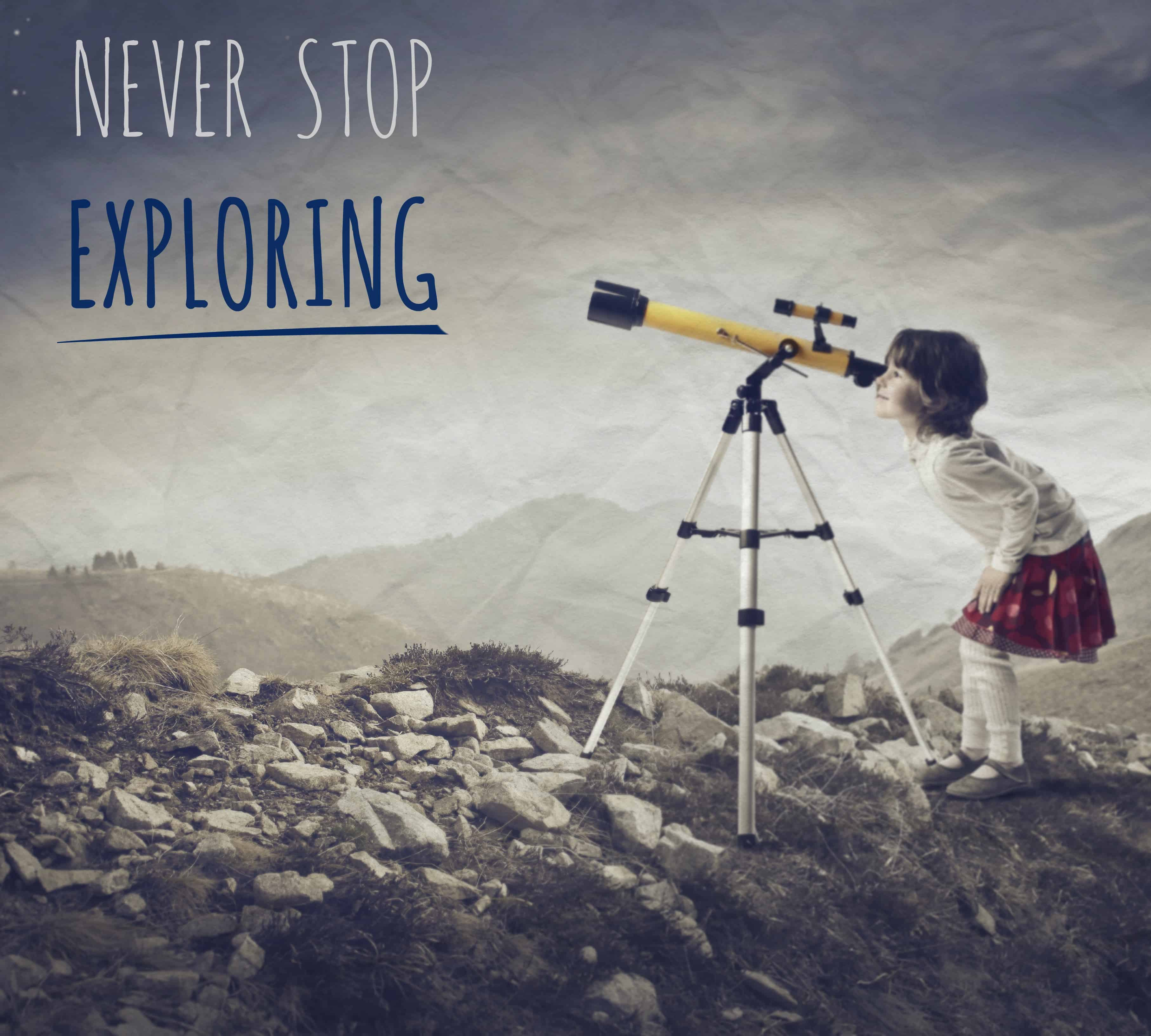 Quotes About Our Backyard : Never Stop Exploring  Backyard Brilliant