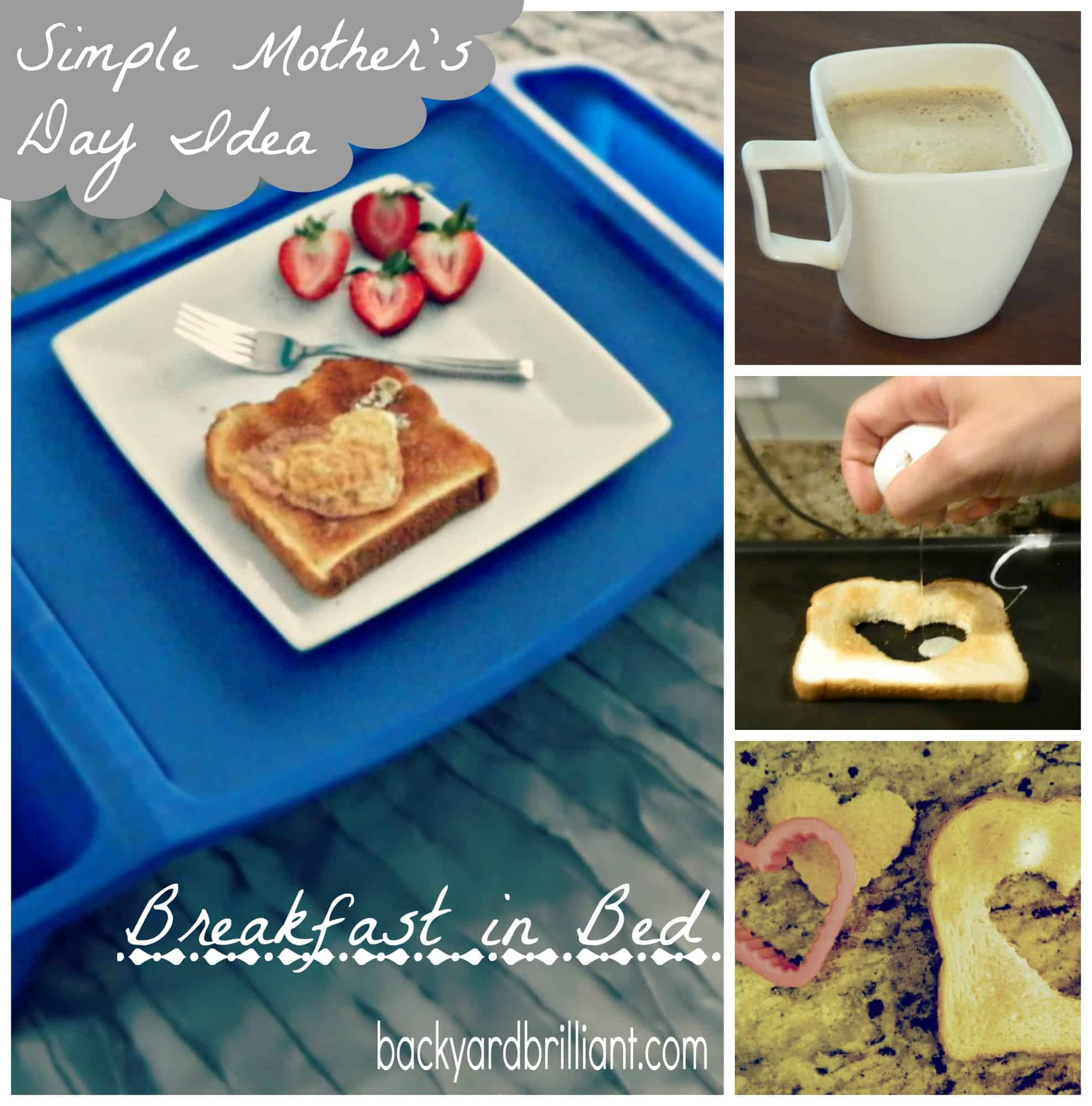 Simple mother 39 s day idea a cute spin on breakfast in bed for Easy breakfast in bed ideas