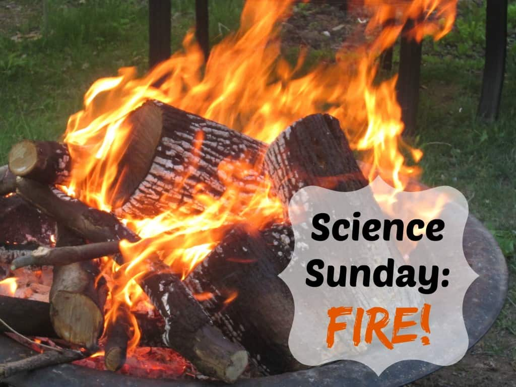 Science Sunday Fire