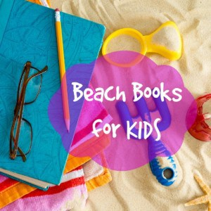 Beach Books for Kids: A Review